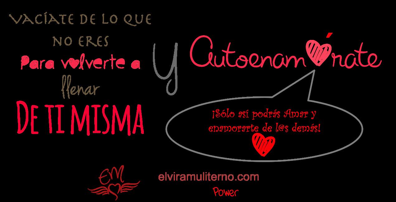 14 02 17 Elvira Muliterno autoenamorate Mujer Empoderada Empowerment Autoestima
